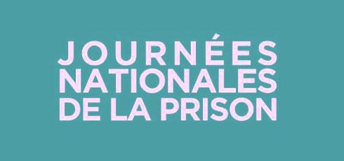 Journées nationales Prison : les corps à la peine
